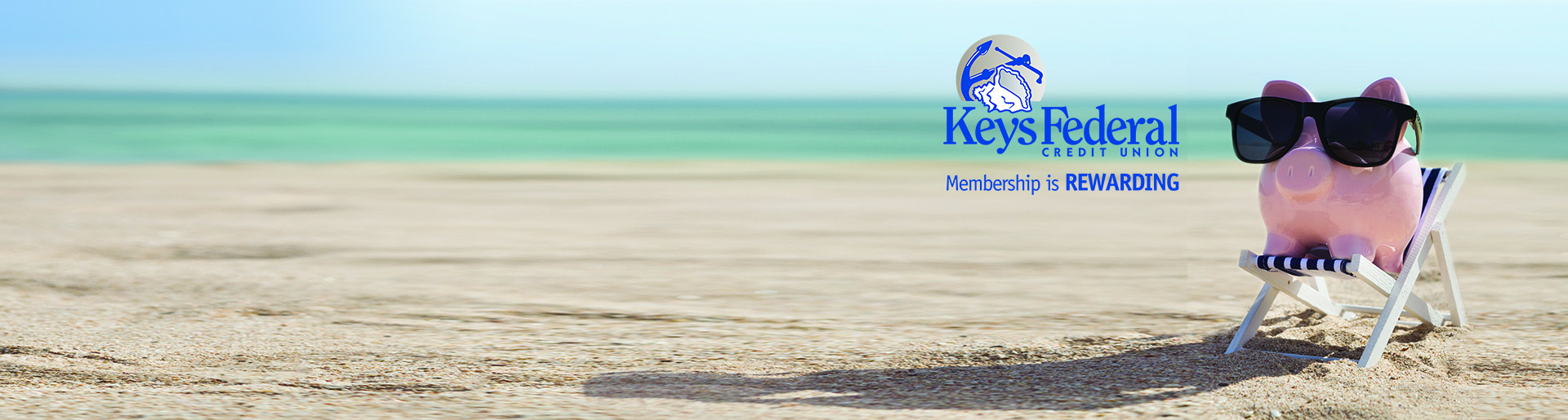 KeysFederal Credit Union Membership is REWARDING!